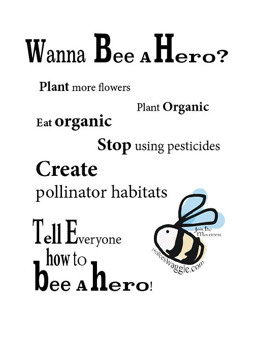 Bee A Hero Poster