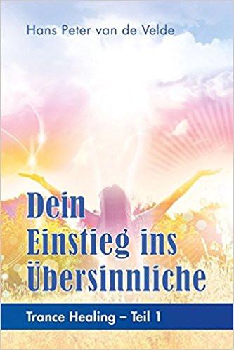 Hans Peter van de Velde über seine Bücherreihe zu Trance Healing