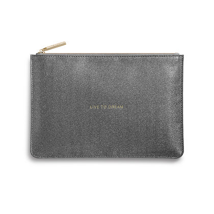 Live to Dream -Perfect Pouch