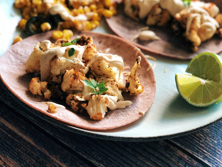 Roasted Cauliflower Tacos & Mexican Street Corn