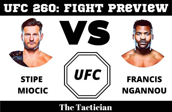 UFC 260 Miocic Vs Ngannou Preview