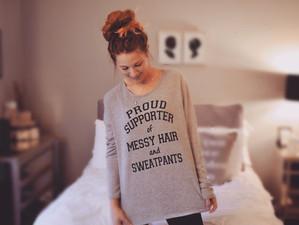 Messy Buns & Sweatpants