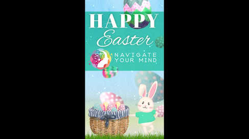 Navigate Your Mind - Easter