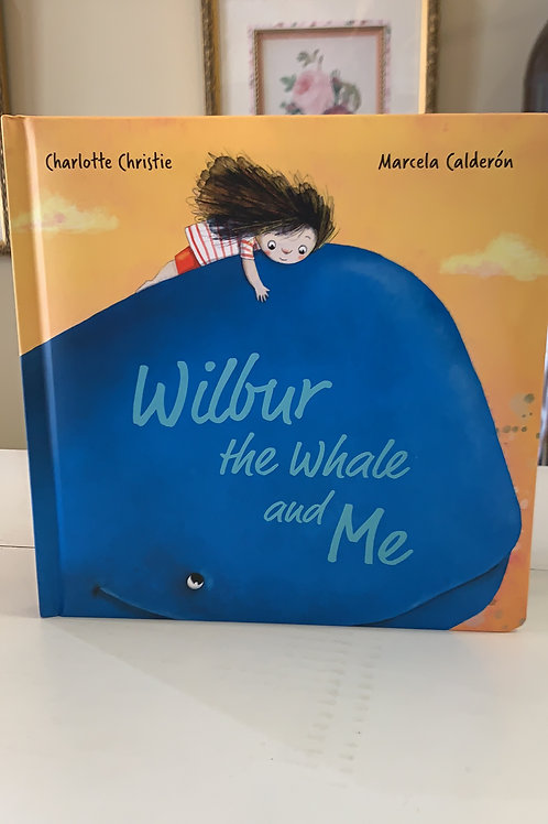 Wilbur the Whale and Me