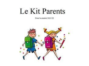 Le Kit Parents pour la rentrée 2021-2022
