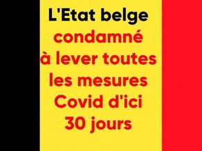 L'Etat belge à 30 jours pour lever toutes les mesures Covid - Tribunal de première instance