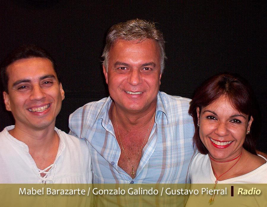 Mabel Barazarte / Gonzalo Galindo / Gustavo Pierral
