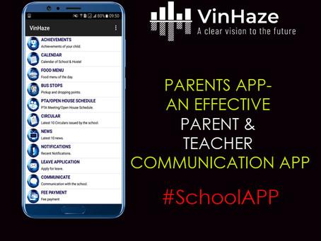 PARENTS APP- AN EFFECTIVE PARENT & TEACHER COMMUNICATION APP