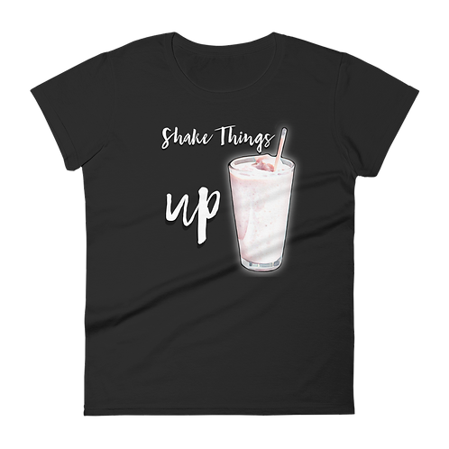 Shake Things Up Ladies Classic Fit T-shirt