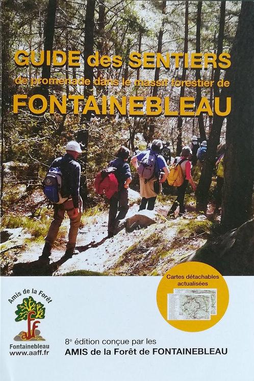 Guide des Sentiers de Promenades dans le Massif Forestier de Fontainebleau