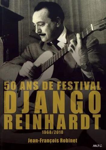 50 ans de Festival Django Reinhardt  1968-2018