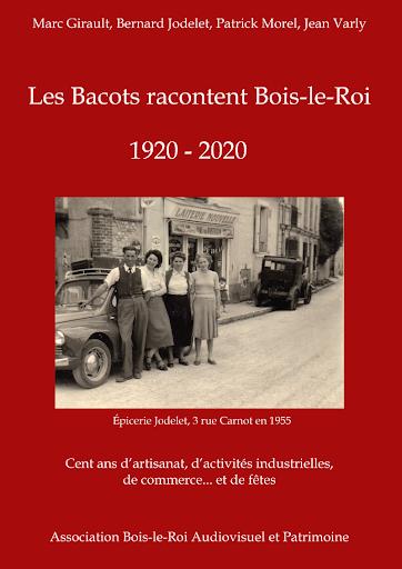 Les Bacots racontent  1920        2020