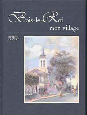 Bois-le-Roi mon village