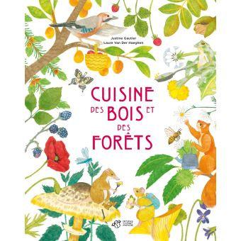 Cuisine des bois et des forêts