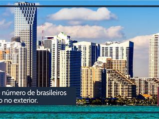Número de brasileiros morando no exterior nunca foi tão grande como agora