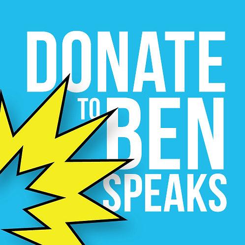 Donate to Ben Speaks