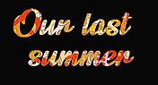our last summer black logo.jpg