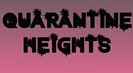 quarantine heights name.jpg