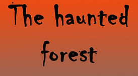 haunted forest name.jpg