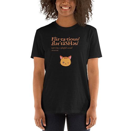 Flirtatious Short-Sleeve Unisex T-Shirt