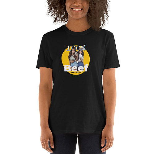100% Beef Short-Sleeve Unisex T-Shirt