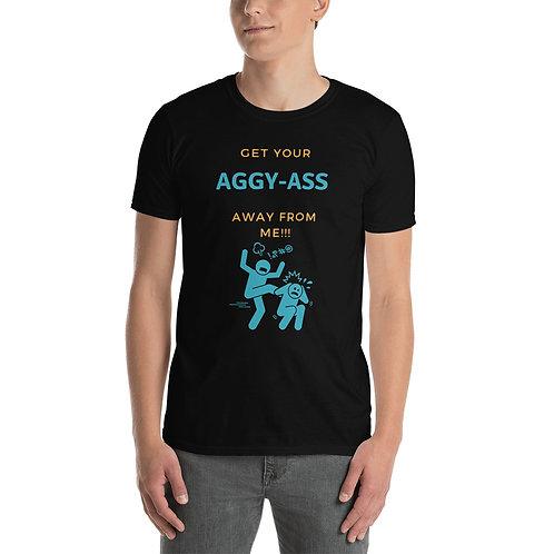Aggy-ass Short-Sleeve Unisex T-Shirt