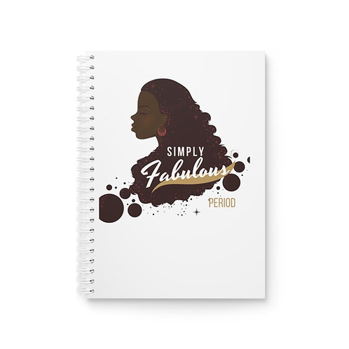 Simply Fabulous Spiral Notebook
