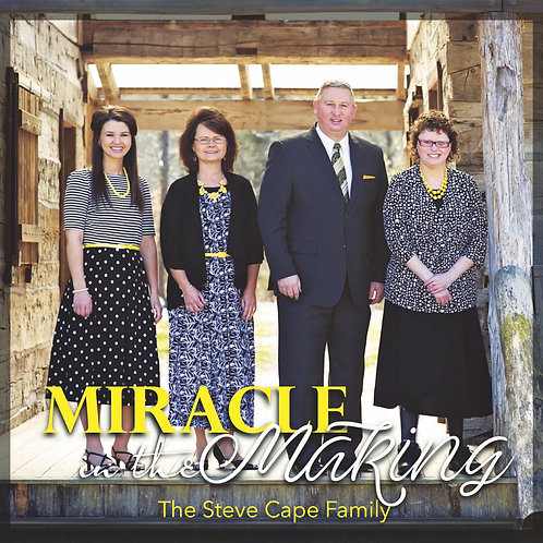 """""""Miracle In The Making"""" The Steve Cape Family"""