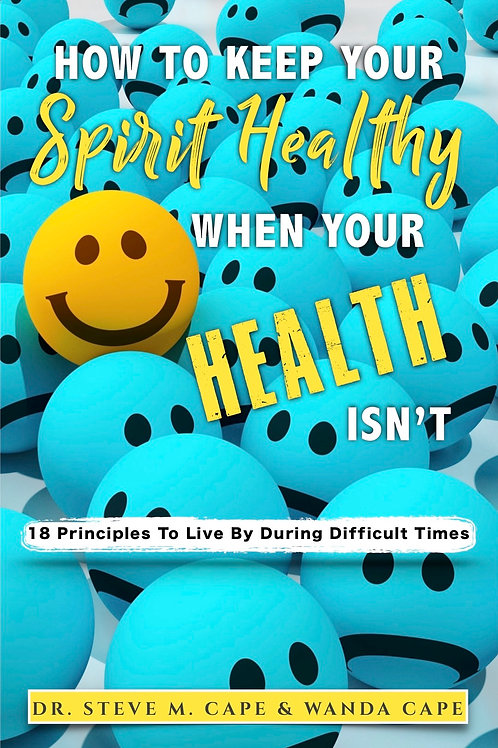 """How To Keep Your Spirit Healthy When Your Health Isn't"" BOOKLET"