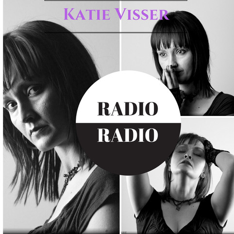 "KATIE VISSER'S LATEST SINGLE ""RADIO RADIO"" IS NOW AVAILABLE"