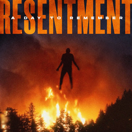 A Day to Remember - Resentment (Single Review)