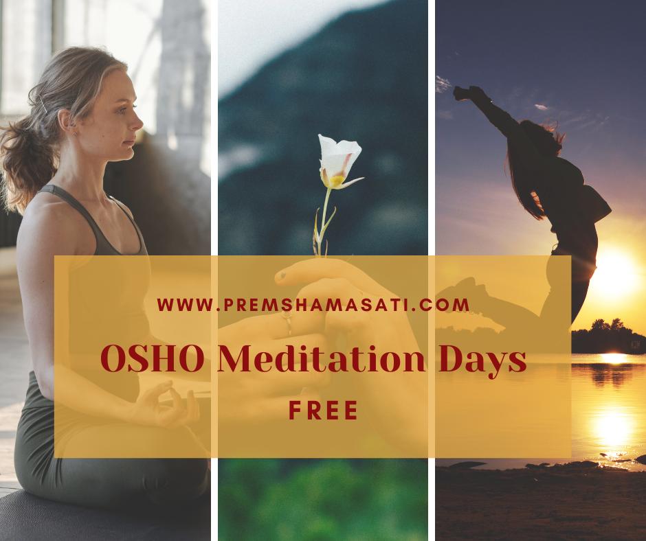 OSHO Meditation Days