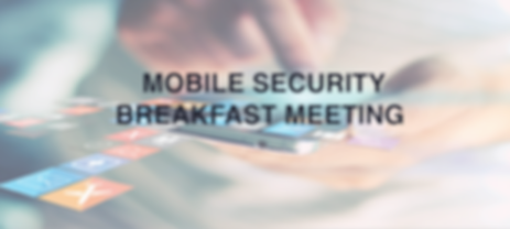 Attend this special mobile security breakfast meeting. To find more, www.rosberg.com