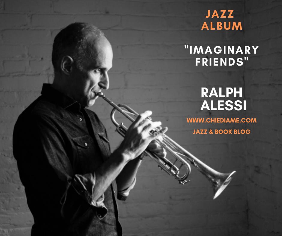 Imaginary friends, Ralph Alessi