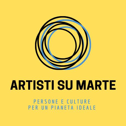 Artisti su Marte. Persone e culture per un pianeta ideale