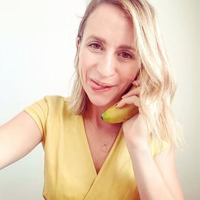 Life called me on my banana phone...