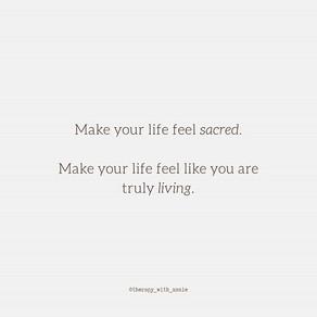 Make your life sacred