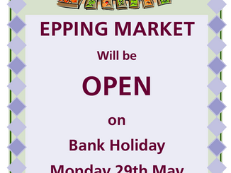Epping Monday Market Open Bank Holiday Monday 29th May 2017