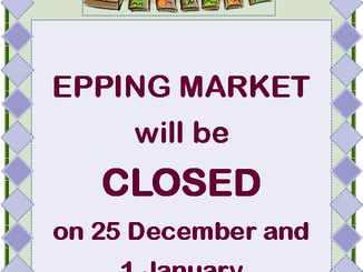 Epping Monday Market Closed on Christmas Day and New Year's Day