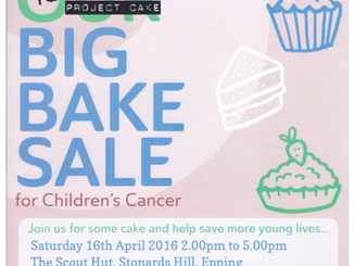 Big Bake Sale The Scout Hut Stonards' Hill, Epping Saturday 16th April 2016 2-5pm