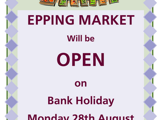 Epping Monday Market Open Bank Holiday Monday 28th August 2017