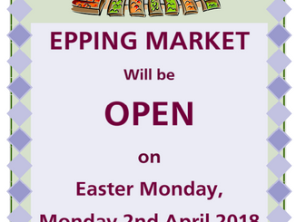 Epping Monday Market OPEN on EASTER MONDAY 2nd April 2018