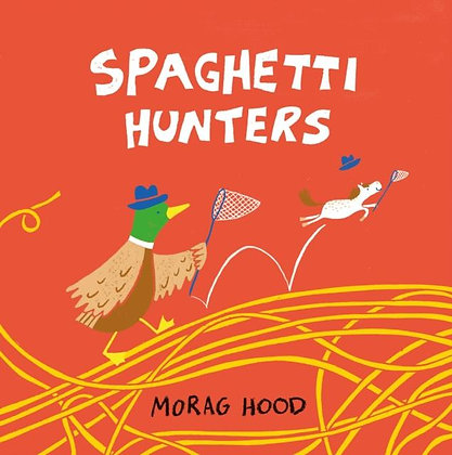 The Spaghetti Hunters - Morag Hood