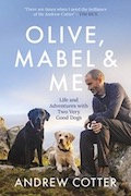 Olive, Mabel and Me - Andrew Cotter