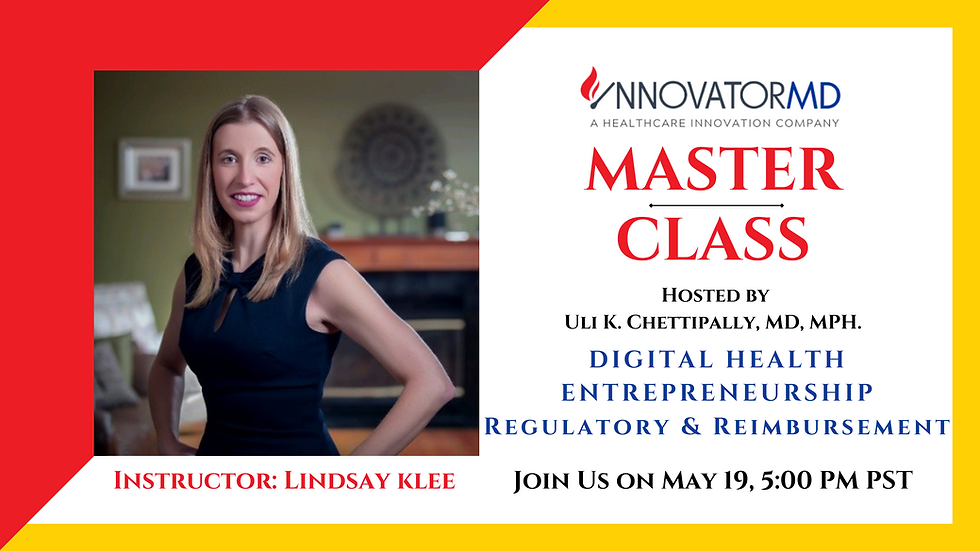 Regulatory & Reimbursement: Digital Health Entrepreneurship