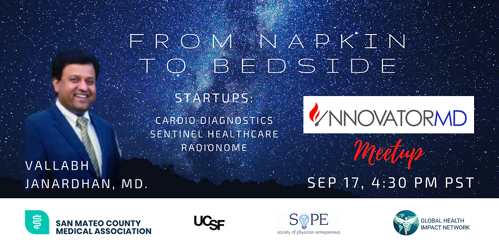 From Napkin to Bedside - InnovatorMD Meetup