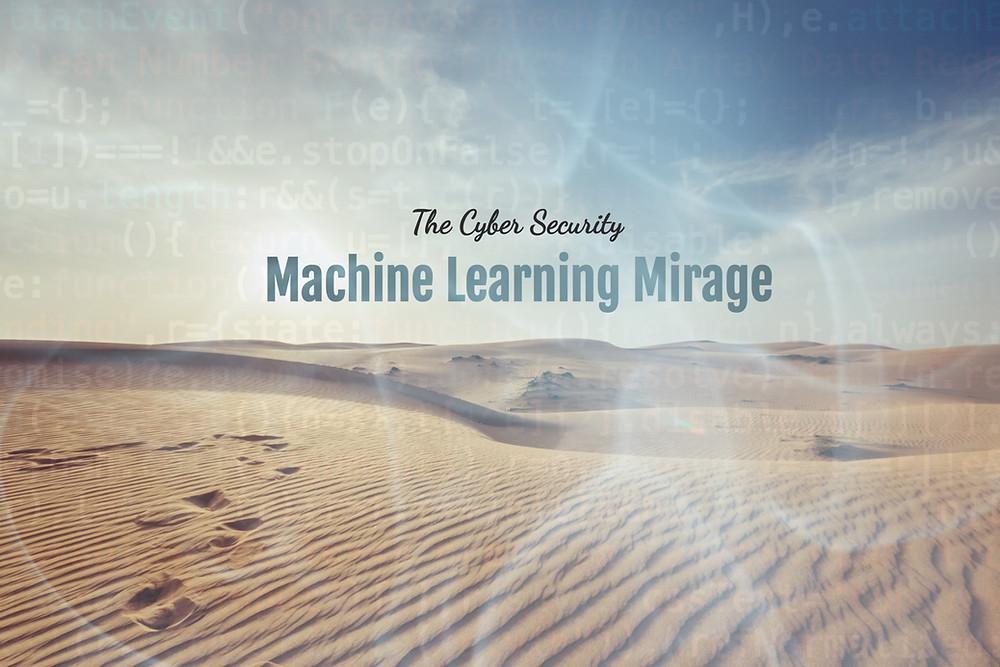Cyber Security Machine Learning Myth