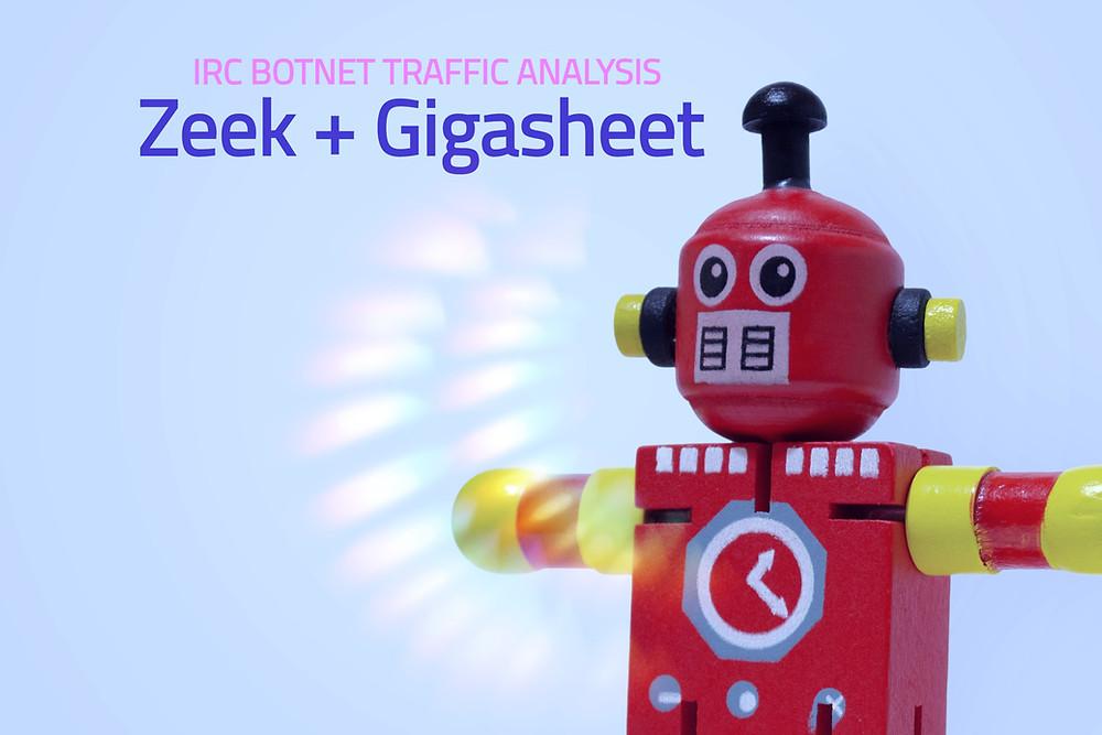 IRC Botnet Traffic Analysis With Zeek and Gigasheet
