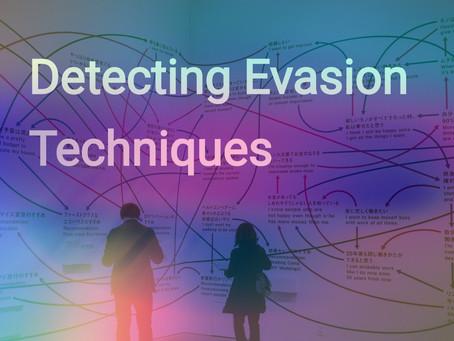 Detecting Security Evasion Techniques