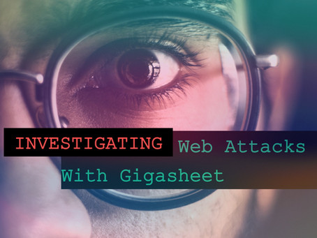 Investigating Web Attacks With Gigasheet